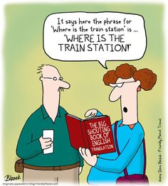 Friday's Friendly Funny: The language of traveling Grammar Humor, Travel Humor, English Translation, That One Friend, Small Groups, Sayings, Learning, Traveling, Barbados Holidays