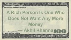 Akhil Khanna Money Quotation saying we are wealthy when we no longer feel poor and need no more than we already have