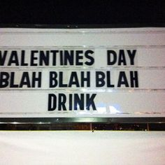 Blah blah blah. Drink.