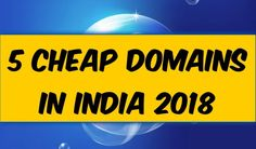 5 Cheap Domains in India 2018 To know more kindly follow this link: http://easyrupee.in/5-cheap-domains-india-2018/ #Domain #RegisterDomains #India #CheapDomain