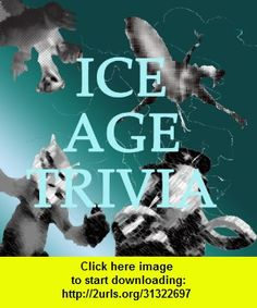 Ice Age Trivia, iphone, ipad, ipod touch, itouch, itunes, appstore, torrent, downloads, rapidshare, megaupload, fileserve