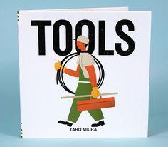 Tools ILLUSTRATOR Taro Miura PUBLISHER Chronicle Books.