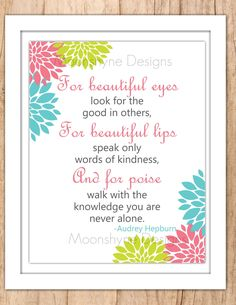 For Beautiful Eyes - Audery Hepburn Wall Art - Printable JPEG or PDF File by MoonshyneDesigns on Etsy https://www.etsy.com/listing/129404972/for-beautiful-eyes-audery-hepburn-wall