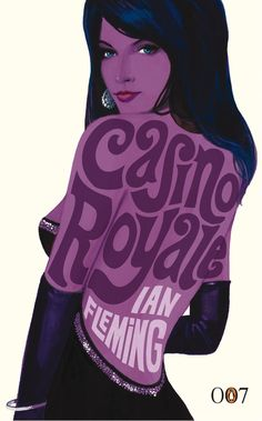 James Bond book cover design: Casino Royale by Ian Fleming (featuring Vesper Lynd, as portrayed in the film by Eva Greene). Vintage style Bond Girl pin-up art by Michael Gillette. These amazing, sexy book covers - with beautiful lettering and typography to match - were issued for Penguin's 007 Centenary collection. More info at http://www.beautifulbookcovers.com/james-bond-pin-up-cover-art-by-michael-gillette/