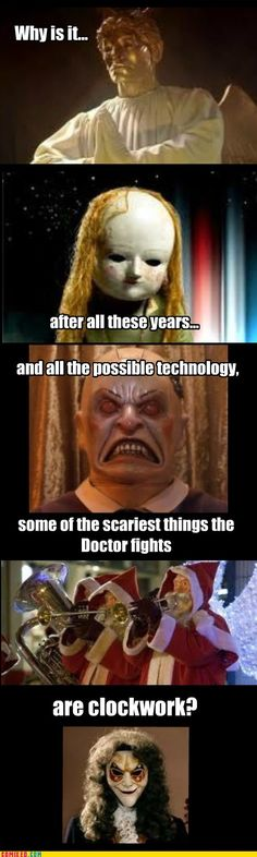 Why is it after all these years and all the possible technology, some of the scariest things the Doctor fights are clockwork?:  By ciaobella_usa on Cheezburger
