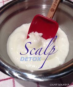 Camp Wander: Deep Scalp Cleanse with essential oils & Coconut Oil!