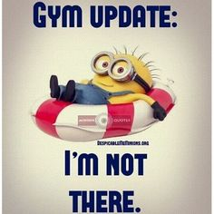 Gym Update: I'm Not There minion minions minion quotes funny minion quotes minion quotes and sayings Funny Diet Quotes, Funny Jokes, Hilarious, Asshole Quotes, Funny Gym, Fun Funny, Funny Cartoons, Minion Jokes, Minions Quotes
