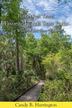 This handy guidebook includes detailed access information about Favorite Florida State Parks.