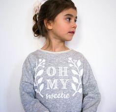 Sweatshirt Oh my Sweetie van SweetieHam op Etsy, €48.00