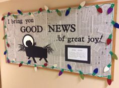 My December 2015 bulletin board for our school and church hallway. I bring you good news of great joy.