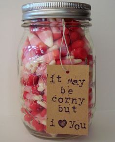 Homemade Valentines Day Gifts in a Jar - Candy Corn in a Mason Jar - DIY Valentines Day Ideas Happy Valentines Day, Valentine Ideas, Teacher Valentine, Homemade Valentines, Funny Valentine, Valentine Day Crafts, Valentines Recipes, Valentine Stuff, Valentine Activities