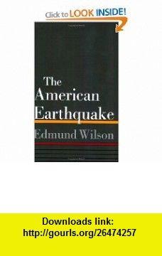 AMERICAN EARTHQUAKE (9780374515072) EDMUND WILSON , ISBN-10: 0374515077  , ISBN-13: 978-0374515072 ,  , tutorials , pdf , ebook , torrent , downloads , rapidshare , filesonic , hotfile , megaupload , fileserve