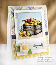 Farmers Market  stamp set by Power Poppy, card design by Cindy Lawrence.