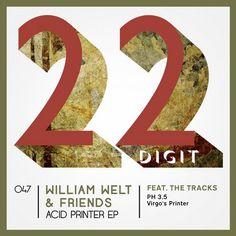 William Welt - Acid Printer EP - http://minimalistica.biz/william-welt-acid-printer-ep/