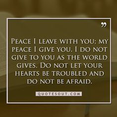 bible quotes about peace Bible Quotes About Peace, Best Bible Quotes, Peace Quotes, Biblical Quotes, Jesus Quotes, Great Quotes, Inspirational Quotes, Peace Of God, Make Peace