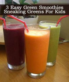 3 Easy Green Smoothies - Sneaking Greens For Kids