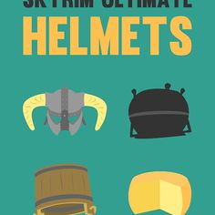 """Skyrim ultimate helmets"" t-shirt: http://www.redbubble.com/people/paulaxd/works/13167931-skyrim-ultimate-helmets?p=t-shirt"