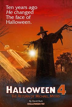 10 years ago, he changed the face of Halloween - Halloween 4