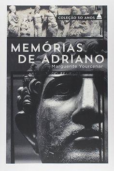 Memórias de Adriano, Marguerite Yourcenar ♥♥♥♥♥