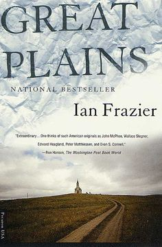 The Great Plains, by Ian Frazier
