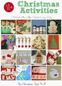 The Educators' Spin On It: 50+ Christmas Activities for School Aged Kids {After School Linky Party}