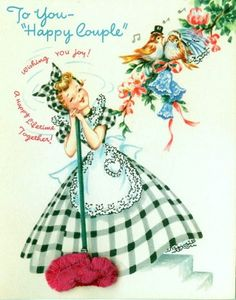 """vintage wedding congratulations card to """"Happy Couple"""" {yea! i'm a housewife}"""