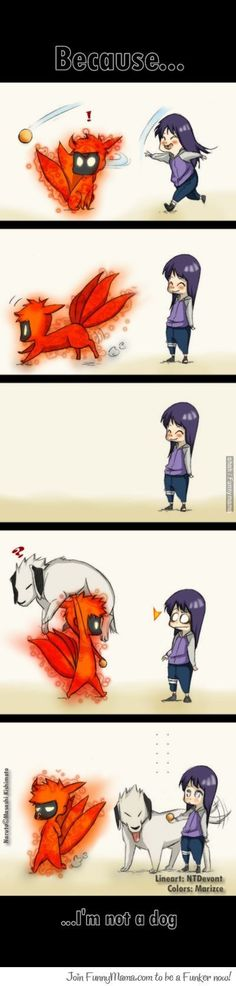 Because... I'm not a dog. Hinata and Naruto