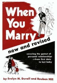 When You Marry ...covering the gamut ~ Vintage marriage manual, abt. late '30s.