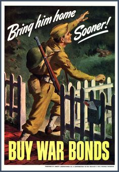 US Army War Bonds Advert Print World War II 8 x 10  Prints from old-time Posters. This one was put out by the US Government to encourage patriotic people to buy War Bonds and so shorten the War. The original of it dates from the 1940s - World War II. Lovely old Poster advert and particularly for anyone who took part in the program so many years ago. Heres to you guys!  I will be listing more of these Posters in the coming days - please check back for the new arrivals.  16