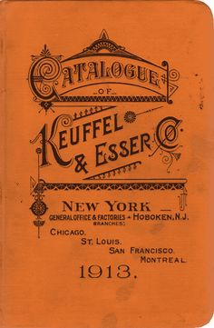 CATALOG OF KEUFFEL & ESSER 1913, 34TH EDITION  Keuffel & Esser, New York City  courtesy Ron Westrum collection