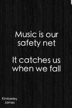 "Musical Quote ""Music is our safety net. It catches us when we fall. I Love Music, Music Is My Escape, Music Is Life, My Music, Trance Music, Music Mood, Music Stuff, All About Music, Quotes About Music"