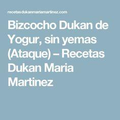 Bizcocho Dukan de Yogur, sin yemas (Ataque) – Recetas Dukan Maria Martinez