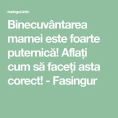 Binecuvântarea mamei este foarte puternică! Aflați cum să faceți asta corect! - Fasingur Prayer Board, Prayers, Spirituality, Health Fitness, Advice, Math Equations, Tudor, Whisper, Inspirational