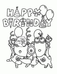 Happy Birthday From Minions Coloring Page For Kids Holiday Pages Printables Free Wuppsy