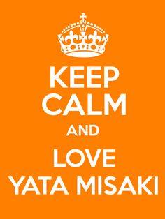 Keep calm and Love Yata Misaki