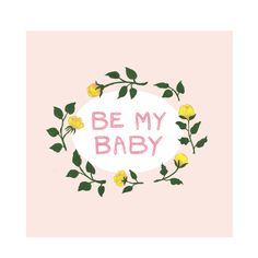 Be My Baby, 2016 Gouache on Paper by Jacquie Duruisseau Baby 2016, Be My Baby, Gouache, Illustration Art, Feelings, Drawings, Paper, Flowers, Florals
