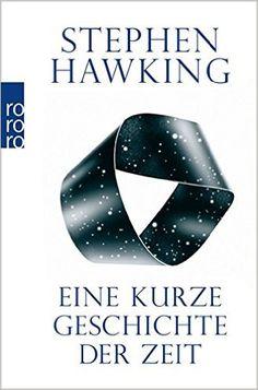 Das Buch hat Jarod gelesen, um die Ansichten von Stephen Hawking zu erfahren. (Konvention) Books Everyone Should Read, Best Books To Read, Best Selling Books, Good Books, Stephen Hawking Buch, Stephan Hawking, Carl Sagan, Free Books Online, Book Show