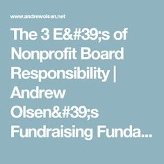 The 3 E's of Nonprofit Board Responsibility | Andrew Olsen's Fundraising Fundamentals
