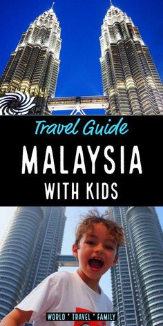 Malaysia travel - for families -Malaysia with kids, tips and guide to help you plan your Malaysia vacation or travel. Highlights of Malaysia for families to include in your itinerary, things to do, travel destinations, kid friendly attractions and places to see in Malaysia with kids. Family travel in #Malaysia. Travel With Kids from World Travel Family