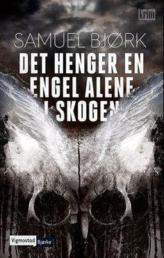 """""""Det henger en engel alene i skogen"""" av Samuel Bjørk. 24.04.16"""