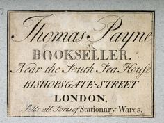 Label of Thomas Payne, bookseller and stationer. Production Date: 1751-1800