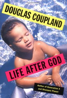 Life After God: Douglas Coupland: 9780671874346: Amazon.com: Books