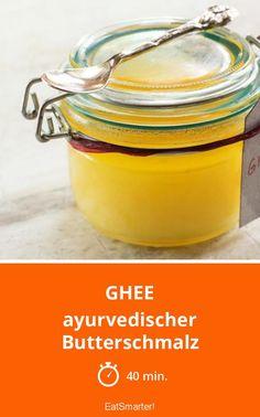 Ghee selber machen – So wird der ayurvedische Butterschmalz gemacht