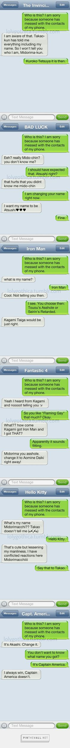 Takao messed with Midorima's phone contacts.