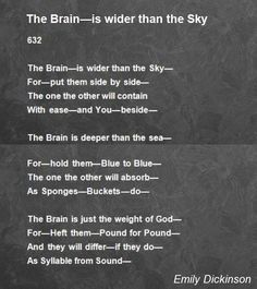 The Brain&Mdash;Is Wider Than The Sky Poem by Emily Dickinson - Poem Hunter