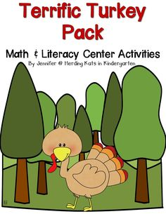 Terrific Turkey Math & Literacy Center Time Activity Pack! This pack has 11 Math Activities and 4 Literacy Activities - including 2 Emergent Readers!  On sale for 50% off for the 1st 24 hours! Freebie in the preview!