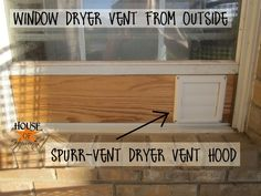 So Glad Im Not The Only One Who Wants To Vent A Dryer Through Window