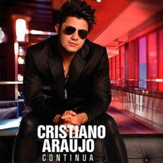 CD Cristiano Araújo - Continua (2014)