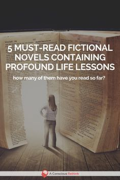 Read these 5 profound works of fiction and you'll be transformed both into imaginative new worlds, and also into a new and better person. self help books, personal development books, reading list, life changing books