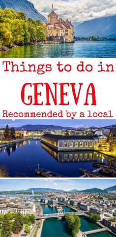 things to do in Geneva Switzerland- what to do in Geneva Switzerland, tips to Geneva Switzerland by locals